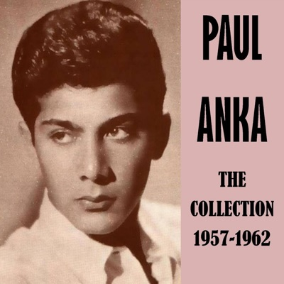 The Collection 1957-1962 - Paul Anka