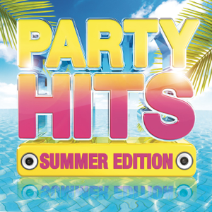 Various Artists - Party Hits: Summer Edition