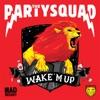 Icon Wake 'M Up - Single
