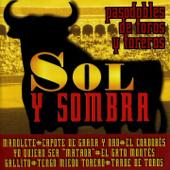 Sol y Sombra : Pasodobles de Toros y Toreros