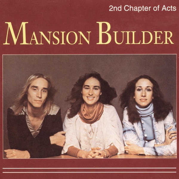 2Nd Chapter Of Acts - Mansion Builder