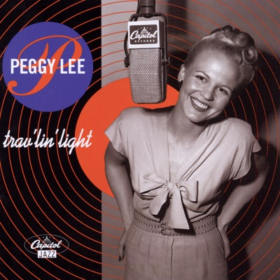 Travelin' Light - Peggy Lee