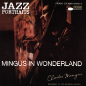 Charles Mingus - Nostalgia In Times Square