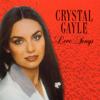 Crystal Gayle: Love Songs - Crystal Gayle