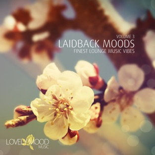 Laidback Moods, Vol. 3 – Various Artists