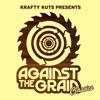 Krafty Kuts Presents: Against The Grain Classics