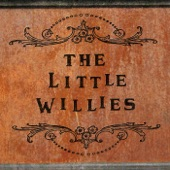 The Little Willies - I Gotta Get Drunk