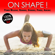 Various Artists - On Shape! The Best of Caribean Music to Workout 100% Latino for Power Walking, Running, Spinning, Fitness, Aerobic (136 - 148 Beats Per Minute)