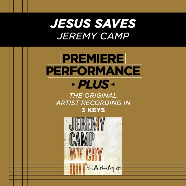 Premiere Performance Plus: Jesus Saves - EP