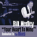 What You Want Me To Do - Bill Medley