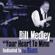 I Wanna Make Love To You - Bill Medley