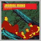 The Jasmine Minks - Cut Me Deep