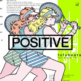 tofubeatsの positive feat dream ami single をapple musicで