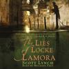 Scott Lynch - The Lies of Locke Lamora (Unabridged) artwork
