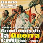 Canciones de la Guerra Civil Española - Bando Nacional (Songs Of The Spanish Civil War - Nationalist Side) [1936 - 1939]