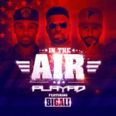 In the Air (feat. Big Ali) - Single