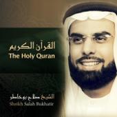The Holy Quran-Sheikh Salah Bukhatir