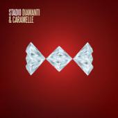Diamanti e caramelle