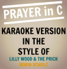 Prayer In C (Originally Performed By Lily Wood & the Prick - Robin Schulz Remix) [Karaoke Backing Track] - Starstruck Backing Tracks