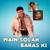 Main Solah Baras Ki Original Motion Picture Soundtrack