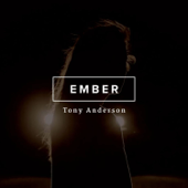 Ember Tony Anderson - Tony Anderson