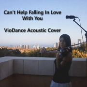 Cant Help Falling In Love With You (Violin Instrumental Cover) - VioDance - VioDance