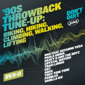 Body By Jake: '90s Throwback Tune-Up: Biking, Hiking, Climbing, Walking, Lifting (BPM 99-140)