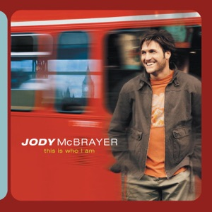 Jody McBrayer - To Ever Live Without Me
