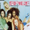 Spice Girls - 2 Become 1 (Single Version)