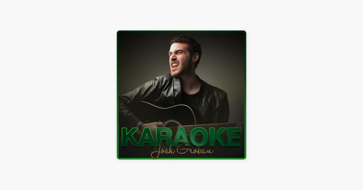 Karaoke - Josh Groban by Ameritz Karaoke Band on Apple Music
