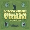 L'invasione Degli Omini Verdi