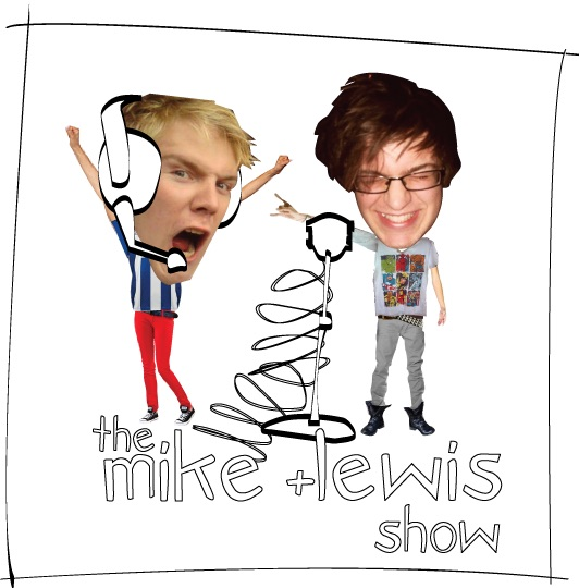 The Mike and Lewis Show