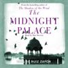 Carlos Ruiz Zafón - The Midnight Palace (Unabridged) artwork