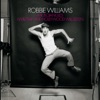 Mr. Bojangles / I Will Talk and Hollywood Will Listen - Single, Robbie Williams