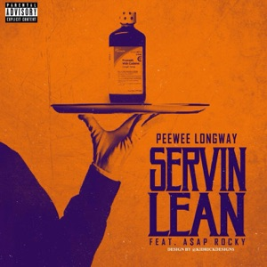 Servin Lean (Remix) [feat. A$AP Rocky] - Single Mp3 Download