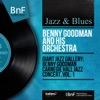 Giant Jazz Gallery: Benny Goodman Carnegie Hall Jazz Concert, Vol. 1 (Live, Mono Version) ジャケット写真