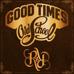 Good Times R&B