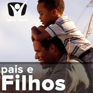 Pais e filhos – Áudios Novo Tempo