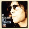 Until Tomorrow Then - The Best of Ed Harcourt ジャケット写真