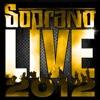 Live 2012 - EP, Soprano