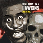 Screamin' Jay Hawkins - Monkberry Moon Delight