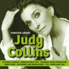 Forever Green, Judy Collins