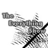 The Everything Show