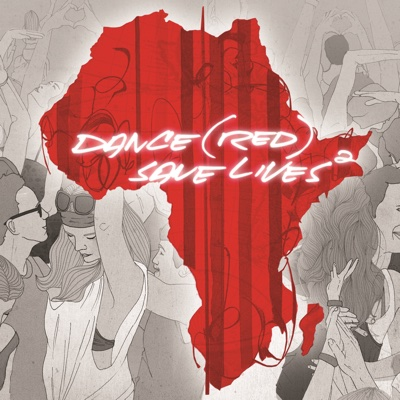 Dance (RED) Save Lives, Vol. 2 - Various Artists album