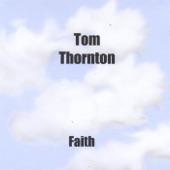 Tom Thornton - Why