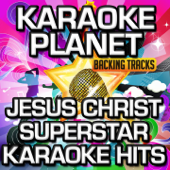 Jesus Christ Superstar Karaoke Hits (Soundtrack) [Karaoke Version]