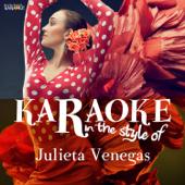 Karaoke - In the Style of Julieta Venegas