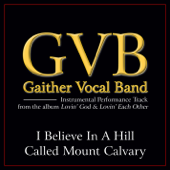 I Believe in a Hill Called Mount Calvary (Performance Tracks) - EP
