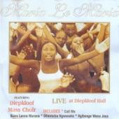 Maria Le Maria - Nkulunkulu (Live)