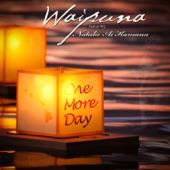 Waipuna - One More Day (Featuring Natalie Ai Kamau'u)